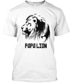 Papa Lion  White T-Shirt Front