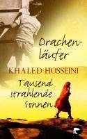 Hosseini, Khaled: Drachenläufer. Tausend strahlende Sonnen