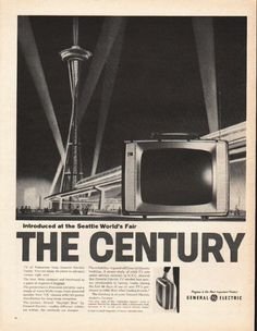 "1962 GENERAL ELECTRIC TV vintage magazine advertisement ""The Century"" ~ TV of Tomorrow from General Electric Today. You can enjoy its years-in-advance virtues right now . . . The look. Slim, compact and functional as a piece of expensive luggage. - ..."