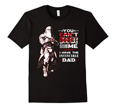 Men's You Can't Scare Me, I Have The Invincible DAD T-Shi... http://a.co/bzRXlWM