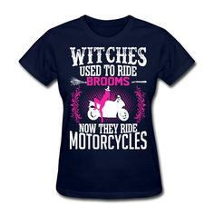 Witches Used To Ride Brooms Now They Ride Motorcycles