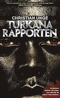 f.d. Cum libris non Solus: Christian Unge - Turkanarapporten