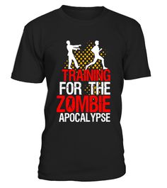 Funny Running Fitness T-shirt Training For Zombie Apocalypse - Limited Edition