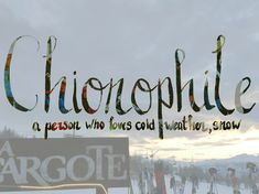 Chionophile, wintersport quotes, strange words, handlettering