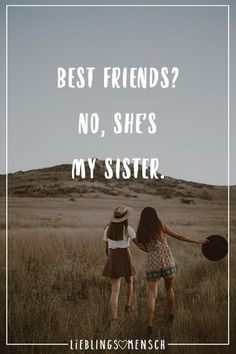 No she& my sister- Best friends? No she's my Sister Visual Statements® Best Friends? No, she & # s my sister. Sayings / quotes / quotes / life / friendship / relationship / love / family / profound / funny / beautiful / thinking - Besties Quotes, Sister Quotes, Best Friend Quotes, Family Quotes, Love My Best Friend, Sister Love, Best Friends Forever, Care Quotes, Quotes Quotes