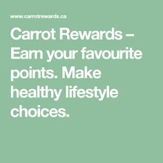 Carrot Rewards – Earn your favourite points. Make healthy lifestyle choices.
