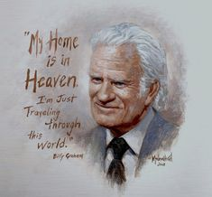 """Billy Graham Remembered"" The greatest talent one can have is to preach the gospel with power. We still love you, even though you are in Heaven Billy Graham Books, Billy Graham Family, Pastor Billy Graham, Billy Graham Quotes, Rev Billy Graham, Bible Quotes, Bible Verses, Scriptures, Qoutes"