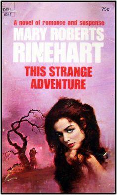 This Strange Adventure by Mary Roberts Rinehart by My Love Haunted Heart, via Flickr