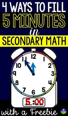 4 Ways to Fill 5 Minutes in the Secondary Math Classroom