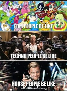 Which one are you? #edm #techno #house or all 3?
