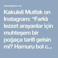 """Kakuleli Mutfak on Instagram: """"Farklı lezzet arayanlar için muhteşem bir poğaça tarifi gelsin mi😎 Hamuru bol cesnili, cok lezzetli😋 Bir de pamuk gibi... Bayilacaksiniz❤❤❤…"""" • Instagram"""