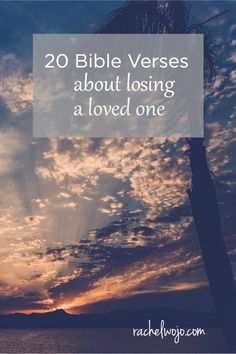 Bible Verses About Losing a Loved One The emotions associated with the loss of a loved one are individual and unique…The emotions associated with the loss of a loved one are individual and unique… Bible Verses About Loss, Bible Quotes About Death, Bible Verses For Funerals, Catholic Bible Verses, Family Bible Verses, Comforting Bible Verses, Best Bible Verses, Verses About Love, Encouraging Bible Verses