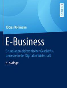 """Das Standardwerk """"E-Business: Grundlagen elektronischer Geschäftsprozesse in der Digitalen Wirtschaft"""" jetzt in der 6. Auflage. Auf 1.000 Seiten wirklich Alles rund um die Plattformen E-Procurement, E-Shop, E-Marketplace, E-Community und E-Company mit Grundlagen, Management und Aufbau auf dem neusten Stand... http://www.amazon.de/E-Business-Grundlagen-elektronischer-Gesch%C3%A4ftsprozesse-Wirtschaft/dp/3658076690/ref=asap_bc?ie=UTF8"""