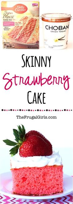 Skinny Strawberry Cake Recipe! ~ from TheFrugalGirls.com ~ skip the oil in this cake and add a dash of delectable flavor with vanilla greek yogurt! SO delicious! #recipes #thefrugalgirls