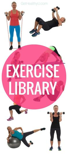 Tone and tighten with Get Healthy U's free Exercise Library! 250 exercises with photos and descriptions to mix and match your own workout. Choose between bodyweight, cardio, dumbbells, resistance band, exercise ball, medicine ball, yoga, and more!