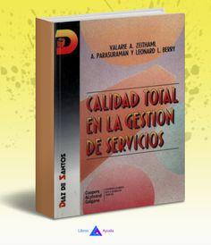 Control total en la gestion de servicios – Valarie Zeithaml – PDF  #servicios #calidad #LibrosAyuda  http://librosayuda.info/2016/04/18/control-total-en-la-gestion-de-servicios-valarie-zeithaml-pdf-2/