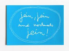 """Postkarte mit Spruch """"Jein"""" by Kateinerle via DaWanda.com #Schnack #EuropaPassage #EuropaPassageHamburg"""