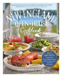 Ive adored Sarah Chases cookbooks for decades! This is exactly what you want to cook at homedelicious, satisfying, earthy food your friends and family will love. Ina Garten, Barefoot Contessa Cookbook
