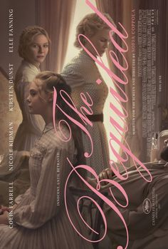 THE BEGUILED already had my money before I saw this incredible new poster, but still. I'm all in for anything with some combination of Sofia Coppola, Elle Fanning, Kirsten Dunst, Nicole Kidman, and Colin Farrel.
