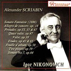 """De álbum """"Igor Nikonovich pPays Scriabin"""" del Igor Nikonovich en Napster"""