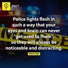 There is a psychological reason behind police lights!