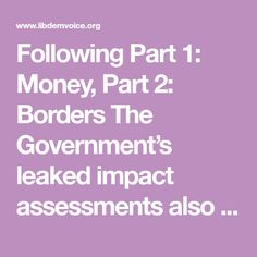 Following Part 1: Money, Part 2: Borders The Government's leaked impact assessments also summarise the economic impact of regulatory divergence: a gain of 0-1.3% of GDP, depending on the study and the pursued policy. The higher number would require repeal of elements across social-, environmental-, energy-, consumer-protection, product-standards, climate-change, air-safety, or banker bonus caps. A...