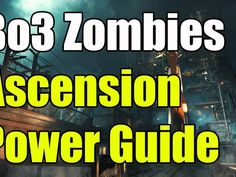 Black Ops 3 Zombies Ascension How to Turn On the Power This Ascension how to turn on the power guide will show you the best way to turn on the power on Black. Battlefield 4, Battlefield Hardline, Bo3 Zombies, Dead Rising 3, Black Ops 3 Zombies, Cod Ww2, My Route, Lego Jurassic World, Advanced Warfare