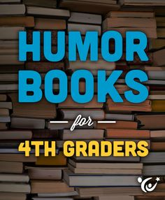 These funny books are a great way to keep your fourth grader engaged in reading this Summer.