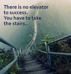 "Fitness Motivation - ""There Is No Elevator To Success. You Have To Take The Stairs . Quotes Dream, Motivacional Quotes, Life Quotes Love, Great Quotes, Quotes To Live By, Quotes Inspirational, Motivational Pics, Motivational Speakers, Apple Quotes"