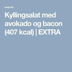 Kyllingsalat med avokado og bacon (407 kcal)   EXTRA