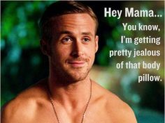 BAHAHAHA!!!!!!!!! ABSOLUTELY!!! This is the best one by far!!! Best Hey Girl Ryan Gosling Memes -