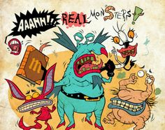 Aahh!real monsters..it was gross..bt I stil loved it.