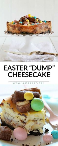 "Easter ""dump"" cheesecake - cheesecake topped with chocolates and candies! An easter dessert treat for kids!"