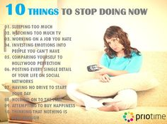 Do you feel that you don't make most of your time? Here are the 10 things you should stop doing to improve your productivity. Find more here: http://www.priotime.com/prioblog/
