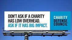 Busting the Myth of Overhead: What Really Matters in Charitable Giving
