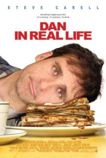 Dan in Real Life (2007)  A widower finds out the woman he fell in love with is his brother's girlfriend.