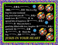 JESUS IN YOUR HEART.
