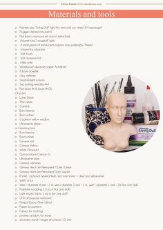 This is a full list of the materials you will need to make your own art doll