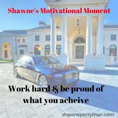 GM. Work hard & Be proud of what you achieve.  #shawnesaid #beyourownBOSS #motivate #motivational #affirmations #inspiration #wordsofwisdom #quotes #success #inspiredaily #inspirational #lifestyle #entreprenuer #travel #TravelIsSexy #millionaireinthemaking #financialfreedom #workfromhome #travelpaysme #travelisfun #socialmedia #social #branding #getpaid2travel #PlanNetMarketing #inteletravel #globalwealth shawneperryman.com