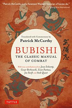 Booktopia has Bubishi, The Classic Manual of Combat by Patrick McCarthy. Buy a discounted Paperback of Bubishi online from Australia's leading online bookstore. Martial Arts Books, Best Martial Arts, Martial Arts Styles, Chinese Martial Arts, Kyokushin Karate, Martial Artist, Free Books, Kung Fu, Books Online