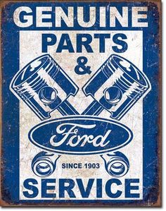 "Ford Parts Pistons Sign  Measures-12.5""""Wx16""""H Has holes in corners for easy hanging! Rolled edges for added strength and safety! Brand new tin sign made to look vintage,old, antique! Made in the USA"