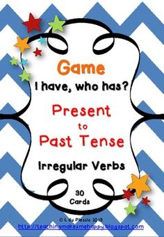 Irregular Verbs Tenses game - I have who, who has... (Present to past tense) Copy, cut and play.  We all love follow me games!