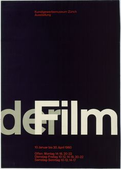 "Josef Müller-Brockmann. Der Film. 1960. Offset lithograph. 35 1/2 x 50 1/4"" (90.1 x 127.6 cm). Gift of the Kunstgewerbe Museum, Zürich. 57.1960. Architecture and Design"