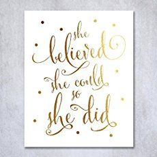 She Believed She Could So She Did Gold Foil Art Print Inspirational Modern Wall Art Poster Decor 8 inches x 10 inches B5