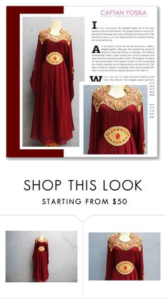 """""""Caftan Yosika 14/II"""" by amra-mak ❤ liked on Polyvore featuring caftanyosika"""