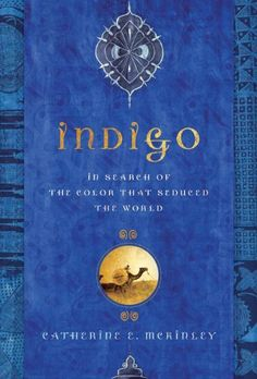 INDIGO by Catherine E McKinley  http://mwgerard.com/reviews-books-that-didnt-quite-float-my-boat/