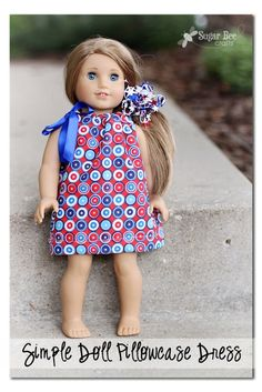how to make a Simple Doll Dress ~ let your girls sew their own dress for their American Girl Dolls - they can make this!!  Sugar Bee Crafts