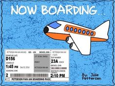 Now Boarding!  Use this completely editable boarding pass for your students as…