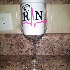 Wine glass grad gift for Registered Nurse