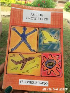 As the Crow Flies by Véronique Tadjo Blog Pictures, Book Review, Crow, The Creator, Addiction, African, Reading, Books, Livros
